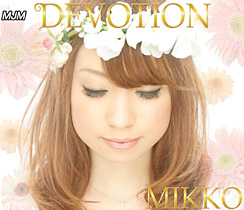 AMMD-2006 DEVOTION・HAPPY SMILE/MIKKO